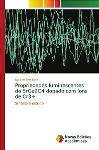 Propriedades luminescentes do SrGa2O4 dopado com íons de Cr3+
