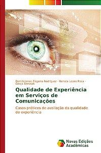 Qualidade de Experiência em Serviços de Comunicações