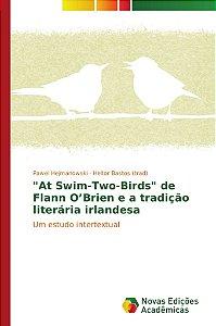 """""""At Swim-Two-Birds"""" de Flann O'Brien e a tradição literária irlandesa"""