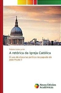 A retórica da Igreja Católica