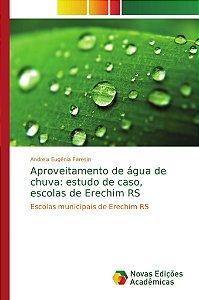 Aproveitamento de água de chuva: estudo de caso, escolas de Erechim RS