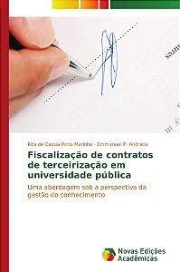 Fiscalização de contratos de terceirização em universidade pública