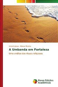 A Umbanda em Fortaleza