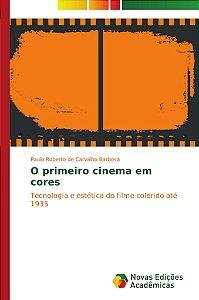 O primeiro cinema em cores