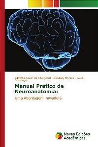Manual Prático de Neuroanatomia: