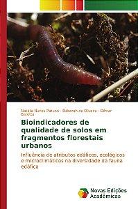 Bioindicadores de qualidade de solos em fragmentos florestais urbanos