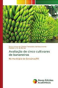 Avaliação de cinco cultivares de bananeiras