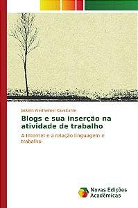 Blogs e sua inserção na atividade de trabalho