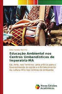 Educação Ambiental nos Centros Umbandísticos de Imperatriz-MA