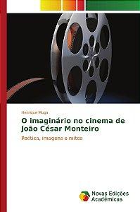 O imaginário no cinema de João César Monteiro