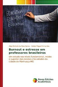 Burnout e estresse em professores brasileiros