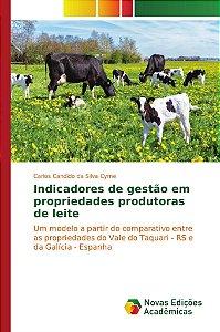 Indicadores de gestão em propriedades produtoras de leite