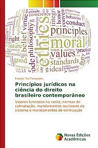 Princípios jurídicos na ciência do direito brasileiro contemporâneo