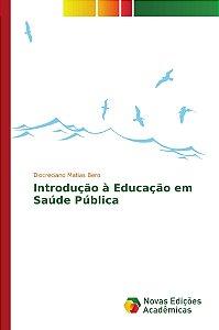 Introdução à Educação em Saúde Pública