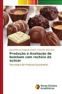 Produção e Avaliação de bombom com recheio de açúcar