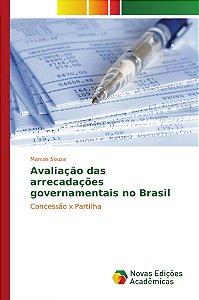 Avaliação das arrecadações governamentais no Brasil