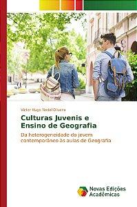 Culturas Juvenis e Ensino de Geografia