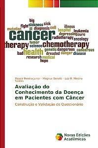 Avaliação do Conhecimento da Doença em Pacientes com Câncer