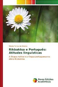 Rikbaktsa e Português: Atitudes linguísticas