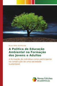 A Politica de Educação Ambiental na Formação dos Jovens e Adultos
