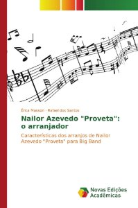 "Nailor Azevedo ""Proveta"": o arranjador"