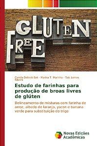Estudo de farinhas para produção de broas livres de glúten