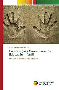 Composições Curriculares na Educação Infantil