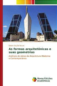 As formas arquitetônicas e suas geometrias