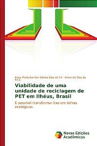 Viabilidade de uma unidade de reciclagem de PET em Ilhéus, Brasil