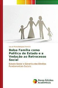 Bolsa Família como Política de Estado e a Vedação ao Retrocesso Social