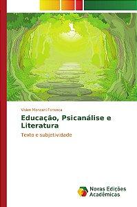 Educação, Psicanálise e Literatura
