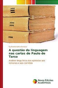 A questão da linguagem nas cartas de Paulo de Tarso