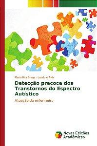 Detecção precoce dos Transtornos do Espectro Autístico
