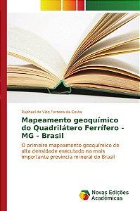 Mapeamento geoquímico do Quadrilátero Ferrífero - MG - Brasil