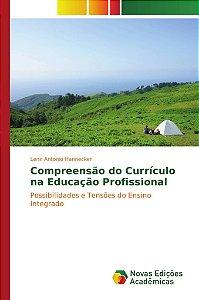 Compreensão do Currículo na Educação Profissional