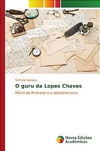 O guru da Lopes Chaves