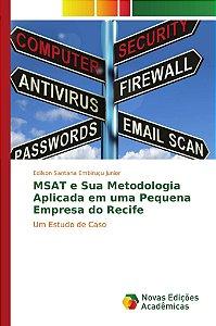 MSAT e Sua Metodologia Aplicada em uma Pequena Empresa do Recife