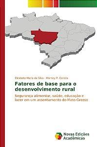 Fatores de base para o desenvolvimento rural