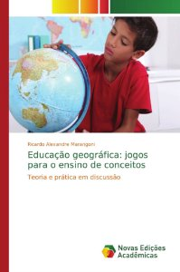 Educação geográfica: jogos para o ensino de conceitos