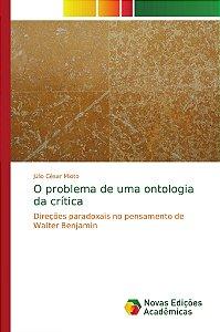 O problema de uma ontologia da crítica