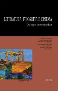 Literatura, FIlosofia e cinema: diálogos pertinentes - autor WIlbett Oliveira