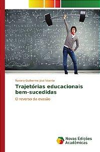 Trajetórias educacionais bem-sucedidas