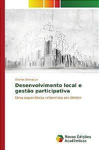 Desenvolvimento local e gestão participativa