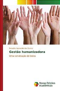 Gestão humanizadora