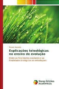 Explicações teleológicas no ensino de evolução