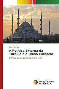 A Política Externa da Turquia e a União Europeia