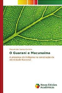 O Guarani e Macunaíma