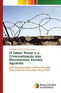 O Saber Penal e a Criminalização dos Movimentos Sociais Agrários