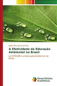 A Efetividade da Educação Ambiental no Brasil