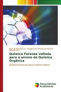 Química Forense voltada para o ensino de Química Orgânica